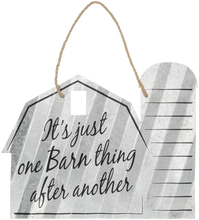 "Load image into Gallery viewer, ""It's Just One Barn Thing After Another"" Corrugated Barn Metal Sign - 2 Sizes"