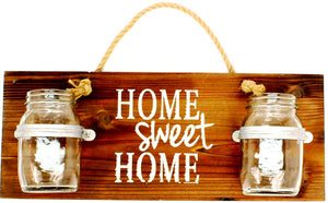 """Home Sweet Home"" Wood & Jar Sign - 18"""