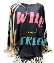 "Load image into Gallery viewer, ""Wild and Free"" Poncho - Black"