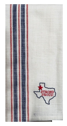 Texas Pride Strong Proud Embroidered Tea Towel