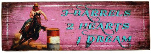 """3 Barrels, 2 Hearts, 1 Dream"" Barrel Racer Art on Wood"