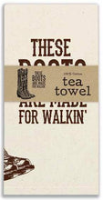 "Load image into Gallery viewer, (CT780035) ""These Boots Are Made For Walkin'"" Western Tea Towel"