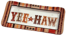 "Load image into Gallery viewer, (DM-B5210027) ""Yee Haw"" Western Hand-Painted Glass Platter"