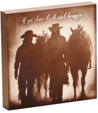 "(DM-B5210059) ""If Ya' Done It, It Ain't Braggin'"" Western Shadow Box Art"
