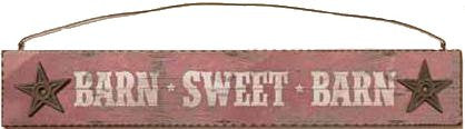 "(DM-B5210146) ""Barn Sweet Barn"" Western Sign"