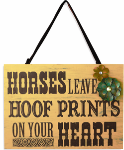"(DM3005210432) ""Horses Leave Hoof Prints on Your Heart"" Western Sign"