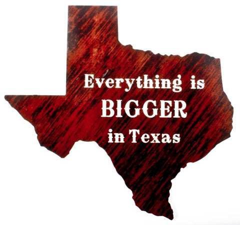 Everything Bigger in Texas\