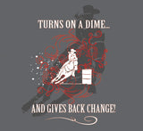 "(MBCG1153) ""Turns on a Dime and Gives Back Change"" Cowgirls Unlimited T-Shirt"