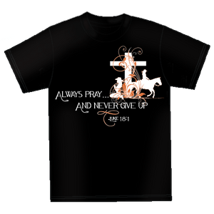 "(MBCH1861) ""Always Pray"" Faith T-Shirt"