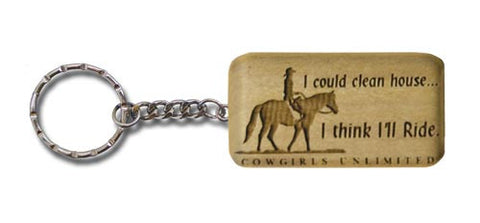 "(MBKC5064) ""I Could Clean House....I Think I'll Ride"" Western Key Chain"