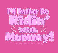 "(MBKDS2140) ""Ridin' With Mommy"" Western Kid's T-Shirt"