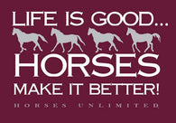 "(MBUH7542) ""Better"" Horses Unlimited T-Shirt"
