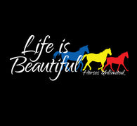 "(MBUH7629) ""Life is Beautiful"" Horses Unlimited Adult T-Shirt"