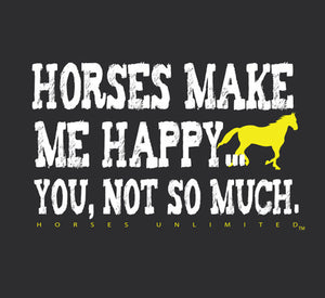 "(MBUH7633) ""Not So Much"" Horses Unlimited Adult T-Shirt"