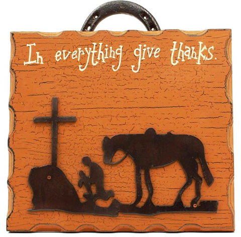 "(MFW94103) ""In Everything Give Thanks"" Praying Cowboy Wall Sign"