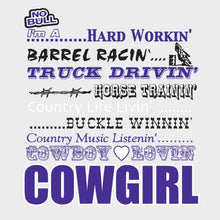 "Load image into Gallery viewer, (MBNB3173) ""Cowgirlin"" No Bull T-Shirt"