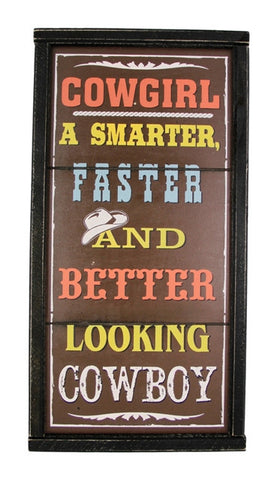 "(MSSIGN169) ""Faster and Better Looking"" Western Sign"