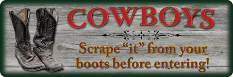 "(RE1402) ""Cowboy's Scrape It"" Western Tin Sign"