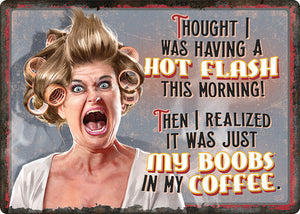 "(RE1441) ""Hot Flashes - Coffee"" Tin Sign"