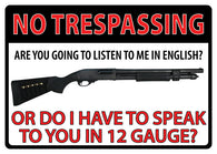 "(RE1497) ""No Tresspassing - 12 Gauge"" Western Tin Sign"