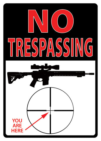 "(RE1498) ""No Trespassing - You Are Here"" Western Tin Sign"