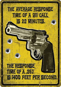 "(RE1561) ""Average Response Time"" Western Humorous Tin Sign"