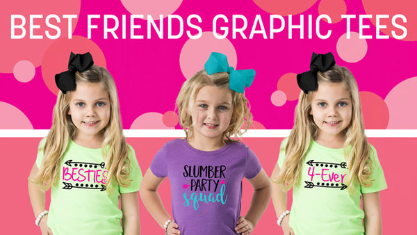 Best Friends Graphic Tees