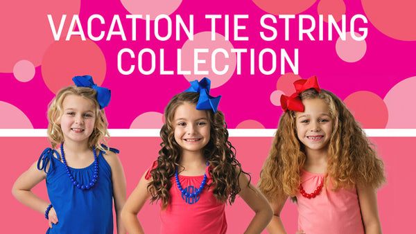 Vacation Tie String Collection