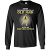 Old Man Plays Electric Guitar Long Sleeve Shirt