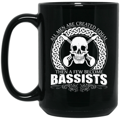 Few Men Become Bassists Guitar Mug