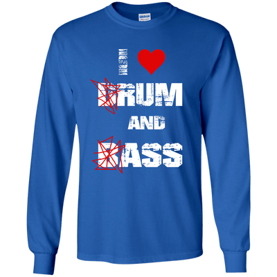 I Love Drum and Bass Longsleeve