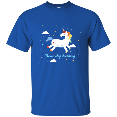 Unicorn Never Stops Dreaming T-shirt