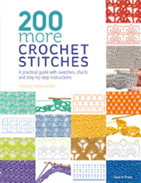 200 More Crochet Stitches by Tracy Todhunter
