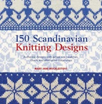150 Scandinavian Knitting Designs by Mary Jane Mucklestone