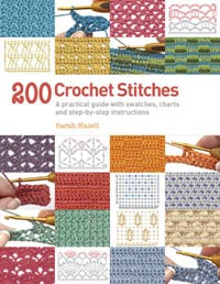 200 Crochet Stitches by Sarah Hazell