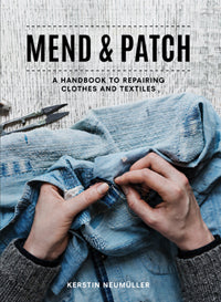 Mend and Patch by Kerstin Neumueller