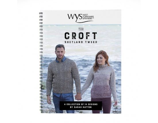 The Croft Shetland Tweed Pattern Book West Yorkshire Spinners