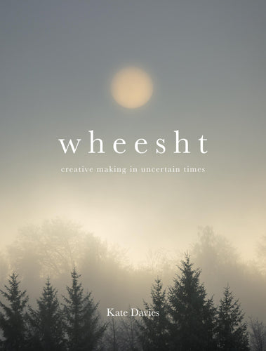 Wheest by Kate Davies