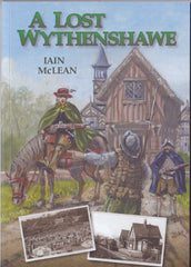 A Lost Wythenshawe by Iain McLean