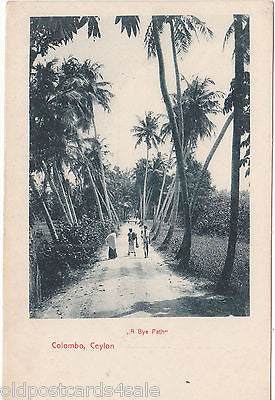 "COLOMBO, CEYLON ""A BYE PATH"" OLD POSTCARD (ref 3125)"