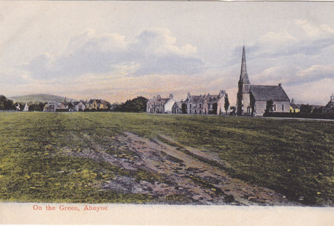 "Old postcard ""On the Green, Aboyne"" in Aberdeenshire"