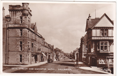Old real photo postcard of Main Street and Ancaster Hotel, Callander in Perthshire