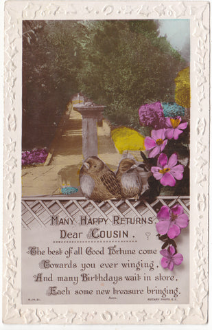 COUSIN BIRTHDAY POSTCARD - REAL PHOTO, EMBOSSED BORDER (ref 5034/19 G11)