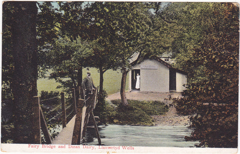 Old postcard of Fairy Bridge and Dinas Dairy, Llanwrtyd Wells