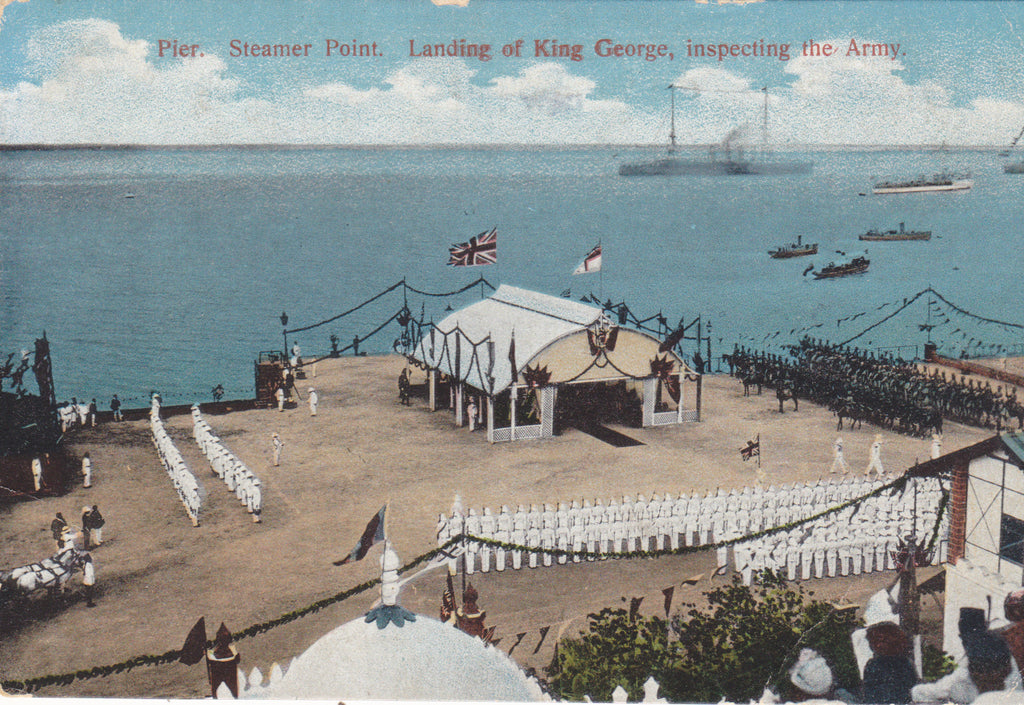 """Pier. Steamer Point. Landing of King George, inspecting the Army"""