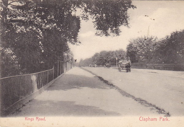 KINGS ROAD, CLAPHAM PARK - 1904 LONDON POSTCARD