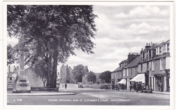 Old postcard of Selkirk Memorial and St Cuthbert's St, Kirkudbright