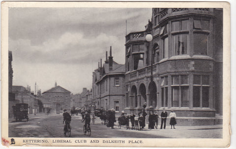 Old postcard of Kettering Liberal Club & Dalkeith Place