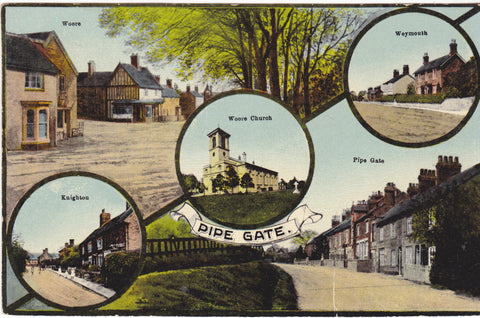 Multiview postcard titled Pipe Gate, featuring views of Woore, Knighton, Weymouth as well as Pipe Gate
