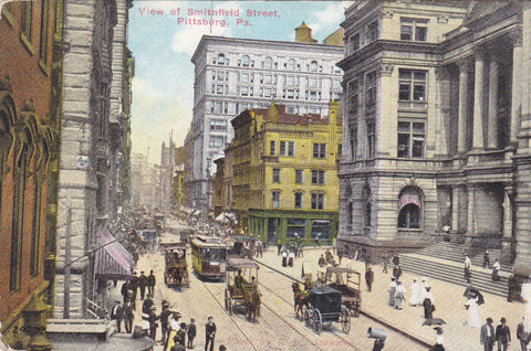 VIEW OF SMITHFIELD STREET, PITTSBURG, PA